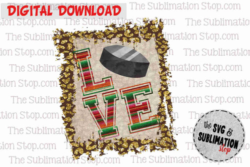 Love Hockey Frame cheetah and serape sublimation design for print and cut or dtg printing