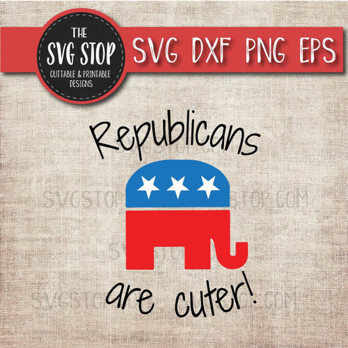 republicans are cuter political clipart cut file svg sublimation printing