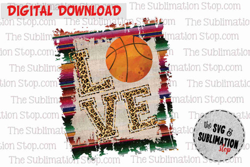 Love Basketball Frame cheetah and serape sublimation design for print and cut or dtg printing