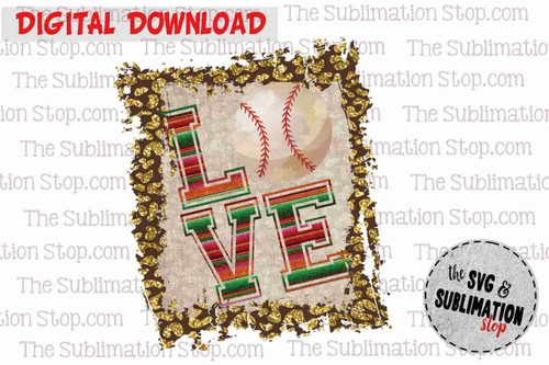 Love Baseball Frame cheetah and serape sublimation design for print and cut or dtg printing