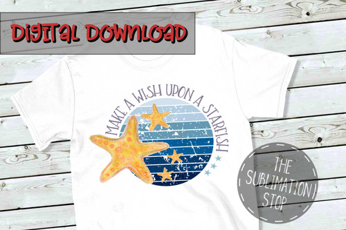 make a wish on a starfish distressed background sublimation design
