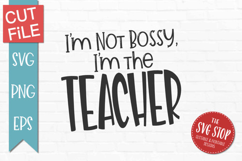 bossy teacher quote svg cut file sublimation design printable