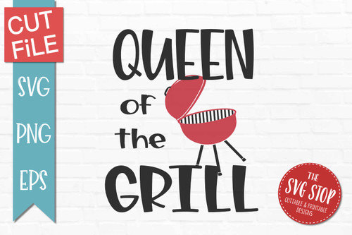 Queen Of The Grill grilling quote svg cut files sublimation design clipart