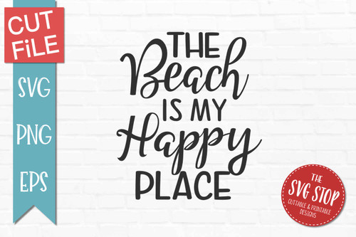 Beach Is My Happy Place quote svg cut files sublimation design clipart