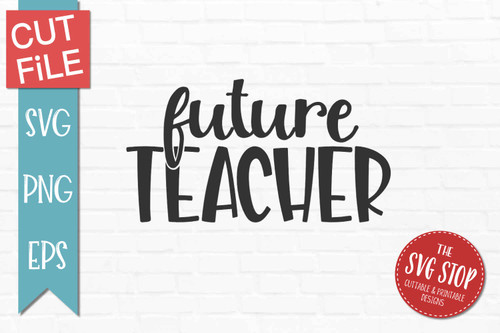 Future Teacher svg clipart cut file sublimation design