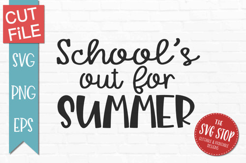 school summer quote svg clipart cut files sublimation designs