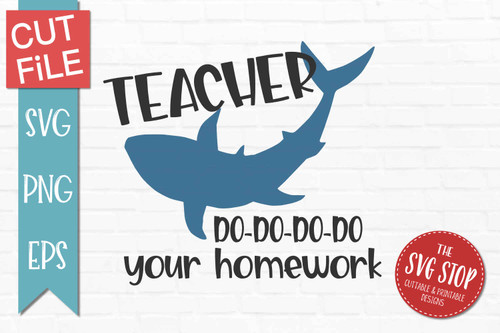 teacher shark quotes school svg cut file sublimation design clipart