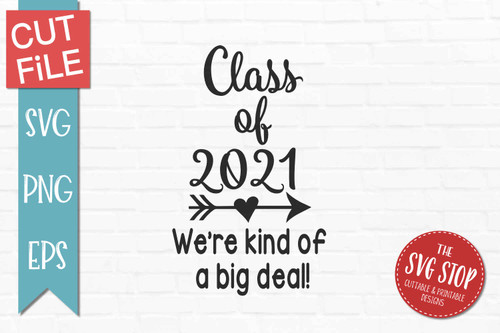 Class Of 2021  - Cut File - SVG PNG DXF EPS Files2