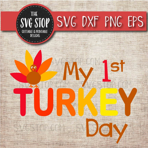 my first turkey day thanksgiving clipart cut file svg sublimation design