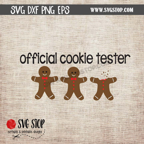 Official Cookie Tester SVG Cut file Gingerbread man Clipart
