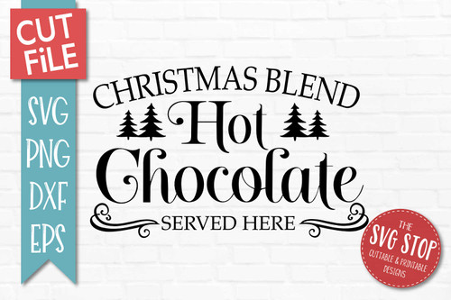 Christmas Hot Chocolate Svg The Svg Stop Cuttable Printable Designs