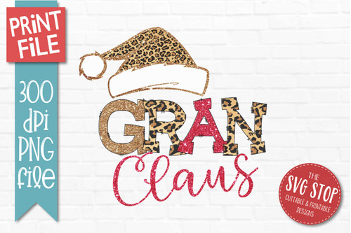 Gran Claus Sublimation PNG Printable File Cheetah Glitter Filled Letters