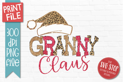 Granny Claus Sublimation PNG Printable File Cheetah Glitter Filled Letters