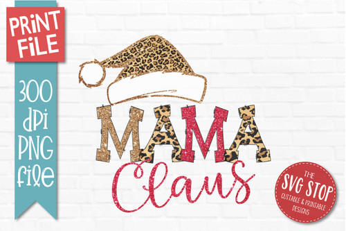 Mama Claus Sublimation PNG Printable File Cheetah Glitter Filled Letters