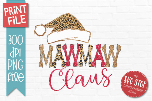 Mawmaw Claus Sublimation PNG Printable File Cheetah Glitter Filled Letters