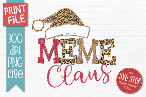 Meme Claus Sublimation PNG Printable File Cheetah Glitter Filled Letters