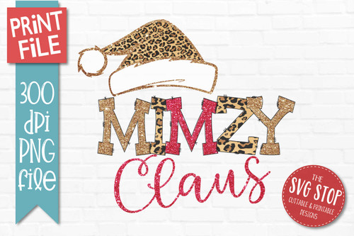 Mimzy Claus Sublimation PNG Printable File Cheetah Glitter Filled Letters