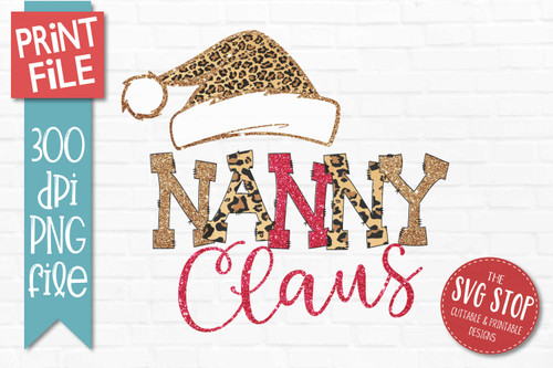 Nanny Claus Sublimation PNG Printable File Cheetah Glitter Filled Letters