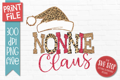 Nonnie Claus Sublimation PNG Printable File Cheetah Glitter Filled Letters