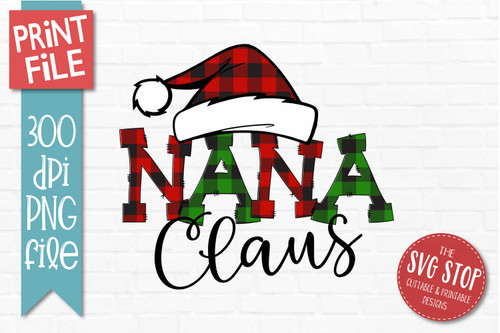 Nana Claus Sublimation PNG Printable File Buffalo Plaid Filled Letters