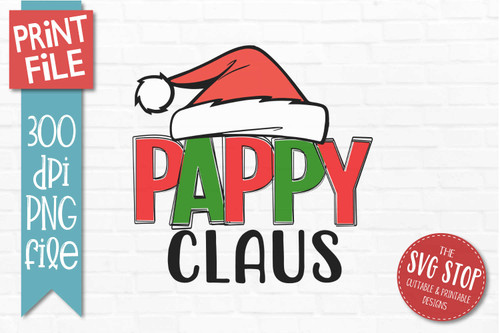 Pappy Claus Sublimation PNG Printable File outline letters