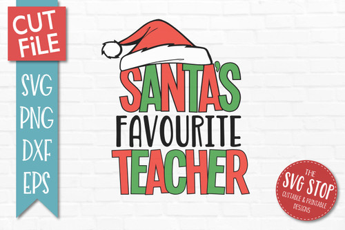 Santas Favourite Teacher Christmas SVG Cut File clip art design
