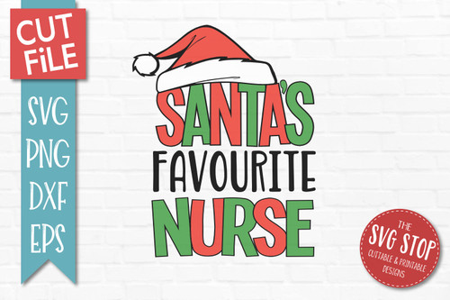 Santas Favourite Nurse Christmas SVG Cut File clip art design