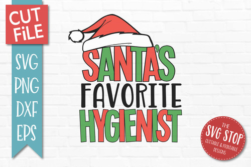 Santas Favorite Hygienist Christmas SVG Cut File clip art design