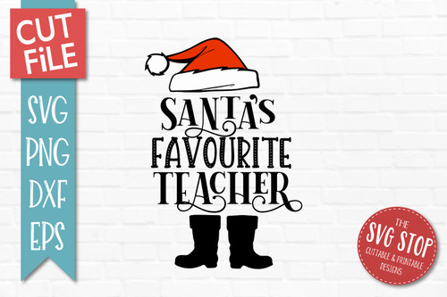 Santas Favourite Teacher SVG Christmas Clipart Cut file Santa Hat