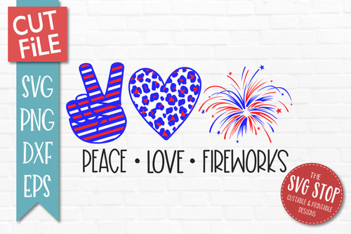 peace love fireworks svg july 4th cut file clipart