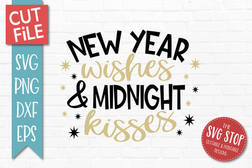 New Year Wishes Midnight Kisses Cut file SVG