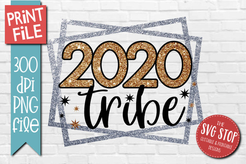 2020 Tribe New Years Design for Sublimation PNG file