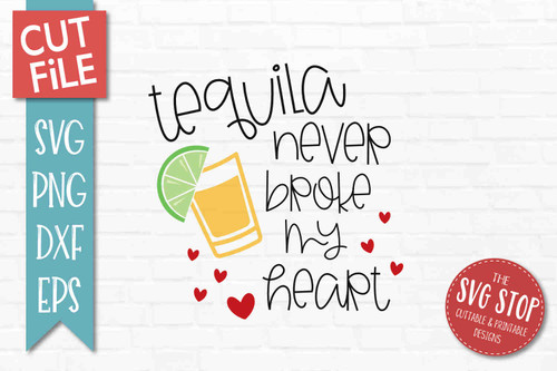Tequila Valentine SVG DXF Png Eps - Cut File