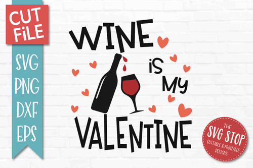Wine Valentine SVG DXF Png Eps - Cut File