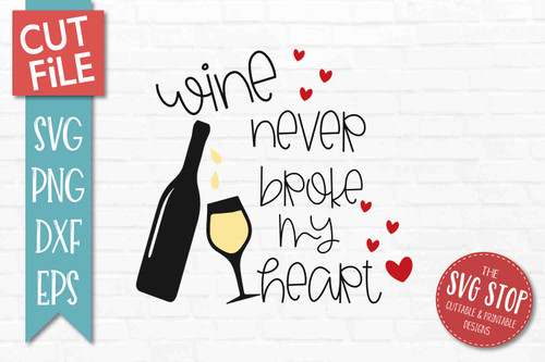 Wine Valentine SVG DXF Png Eps - Cut File 3