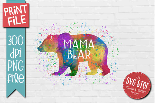 Mama Bear - PRINT File - Sublimation Design 2