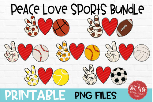 Peace Love Sports Bundle - PRINT File - Sublimation Design