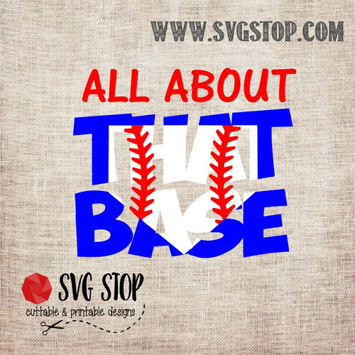 SVG Stop's All About That Base Knockout Design SVG, DXF, JPG, PNG, and EPS format cut file clip art for Silhouette, Cricut, Brother Scan n cut, and various other cutting machines.