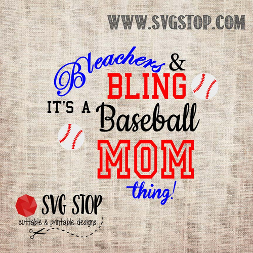 SVG Stop's Bleachers and Bling Baseball Mom SVG, DXF, JPG, PNG, and EPS format cut file clip art for Silhouette, Cricut, Brother Scan n cut, and various other cutting machines.