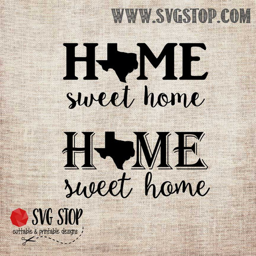 Texas Home Sweet Home SVG, DXF, JPG, PNG, and EPS format cut file clip art for Silhouette, Cricut, Brother Scan n cut, and various other cutting machines.