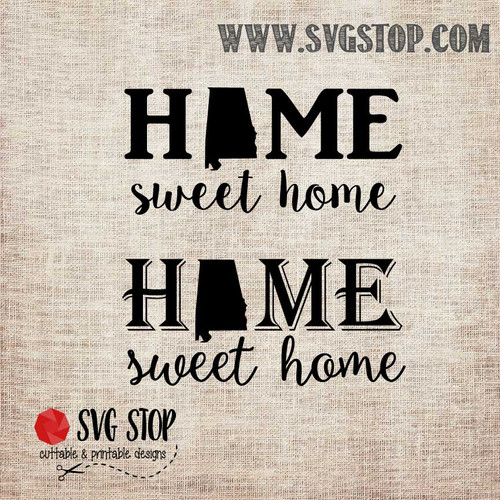 Alabama Home Sweet Home SVG, DXF, JPG, PNG, and EPS format cut file clip art for Silhouette, Cricut, Brother Scan n cut, and various other cutting machines.