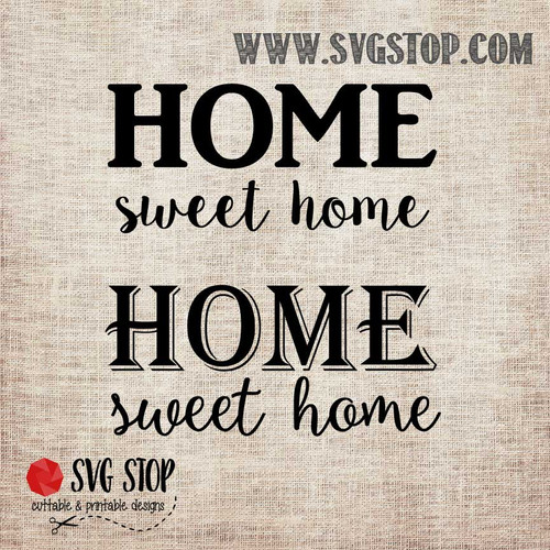 Home Sweet Home SVG, DXF, JPG, PNG, and EPS format cut file clip art for Silhouette, Cricut, Brother Scan n cut, and various other cutting machines.
