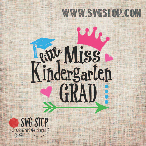 Little Miss Kindergarten Grad SVG, DXF, JPG, PNG, and EPS format cut file clip art for Silhouette, Cricut, Brother Scan n cut, and various other cutting machines.