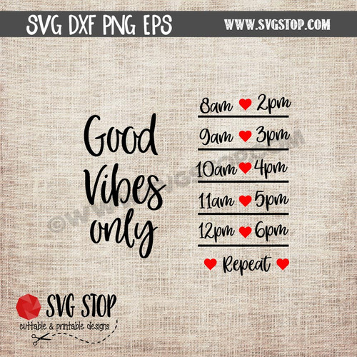 Good Vibes Only Motivational Saying Water Bottle Markings clip art cut file digital download