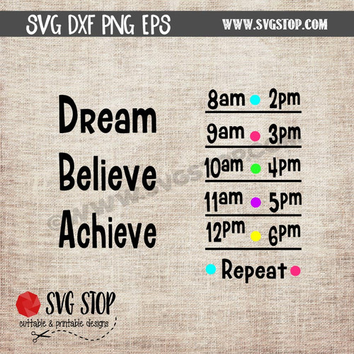 dream believe achieve Motivational Saying Water Bottle Markings clip art cut file digital download