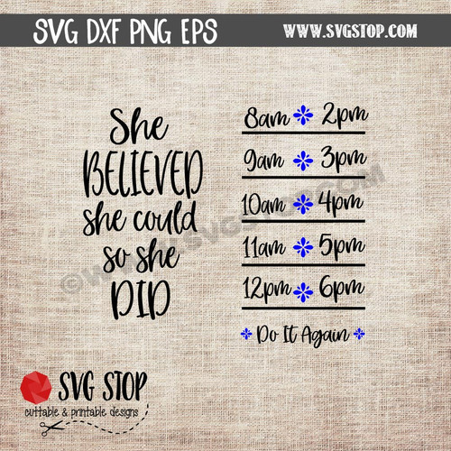 she believed she could so she did Motivational Saying Water Bottle Markings clip art cut file digital download