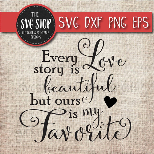 love quote clipart cut file svg love story favorite