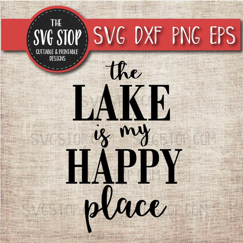 the lake is my happy place svg clipart cut file