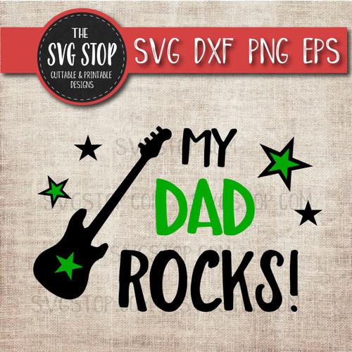 My Dad Rocks Fathers Day design svg clipart cut file