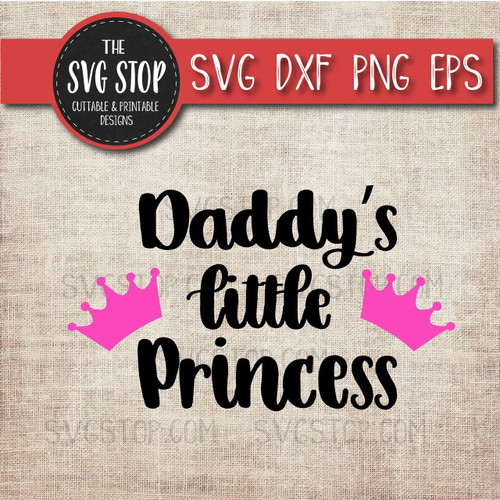 daddy little princess svg fathers day clipart cut file